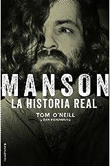 Manson. La historia real (No Ficción) (Spanish Edition) Kindle Edition