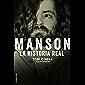 Manson. La historia real (No Ficción)