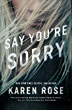 Say You're Sorry (Sacramento Series, The)