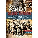 The World War II Soldiers' Experience (You Choose: World War II)