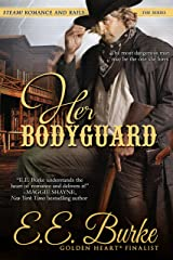Her Bodyguard: Steam! Romance and Rails - Western Historical Kindle Edition