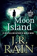 Moon Island (Vampire for Hire Book 7) Kindle Edition