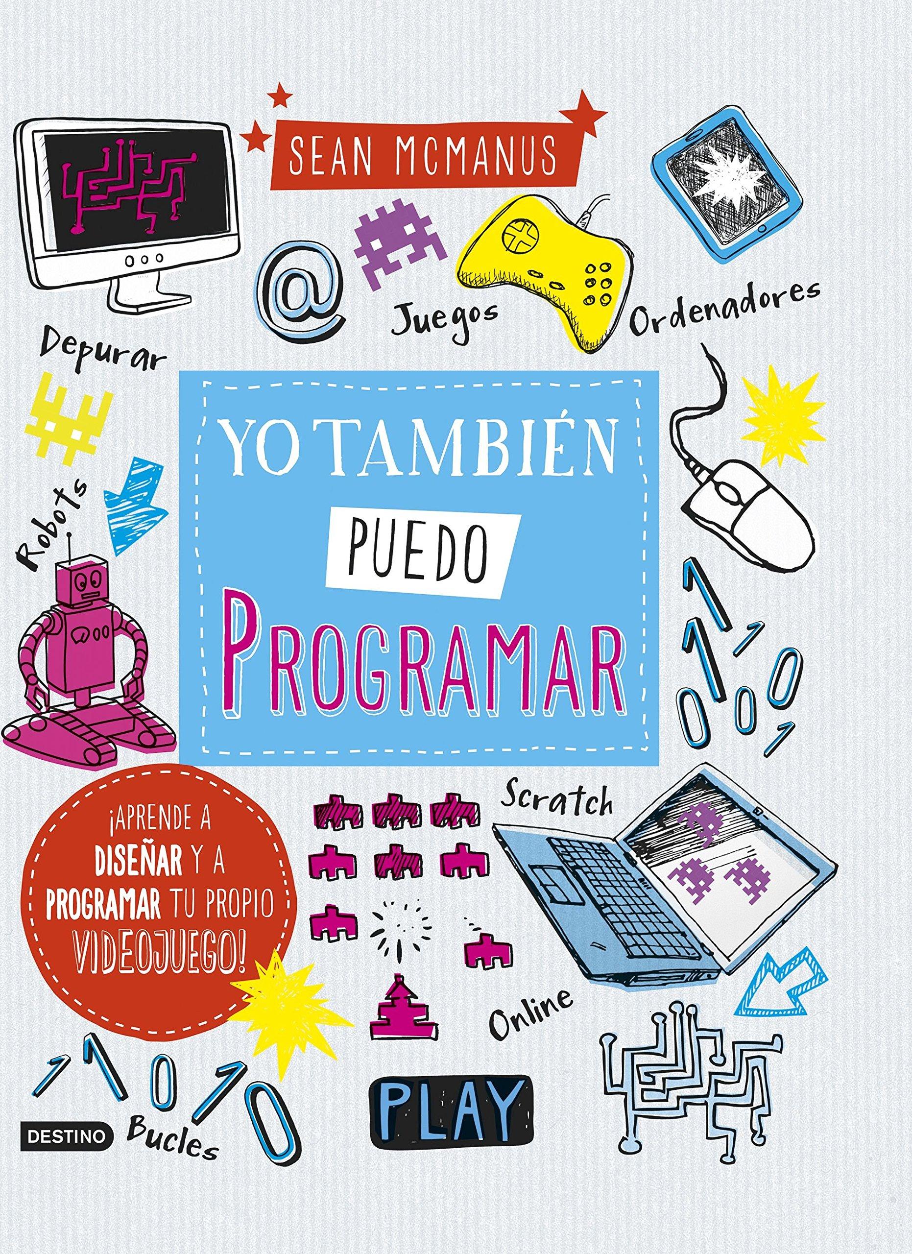 Yo tambi puedo programar (Spanish Edition)