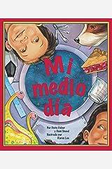 Mi medio día (Spanish Edition) Kindle Edition