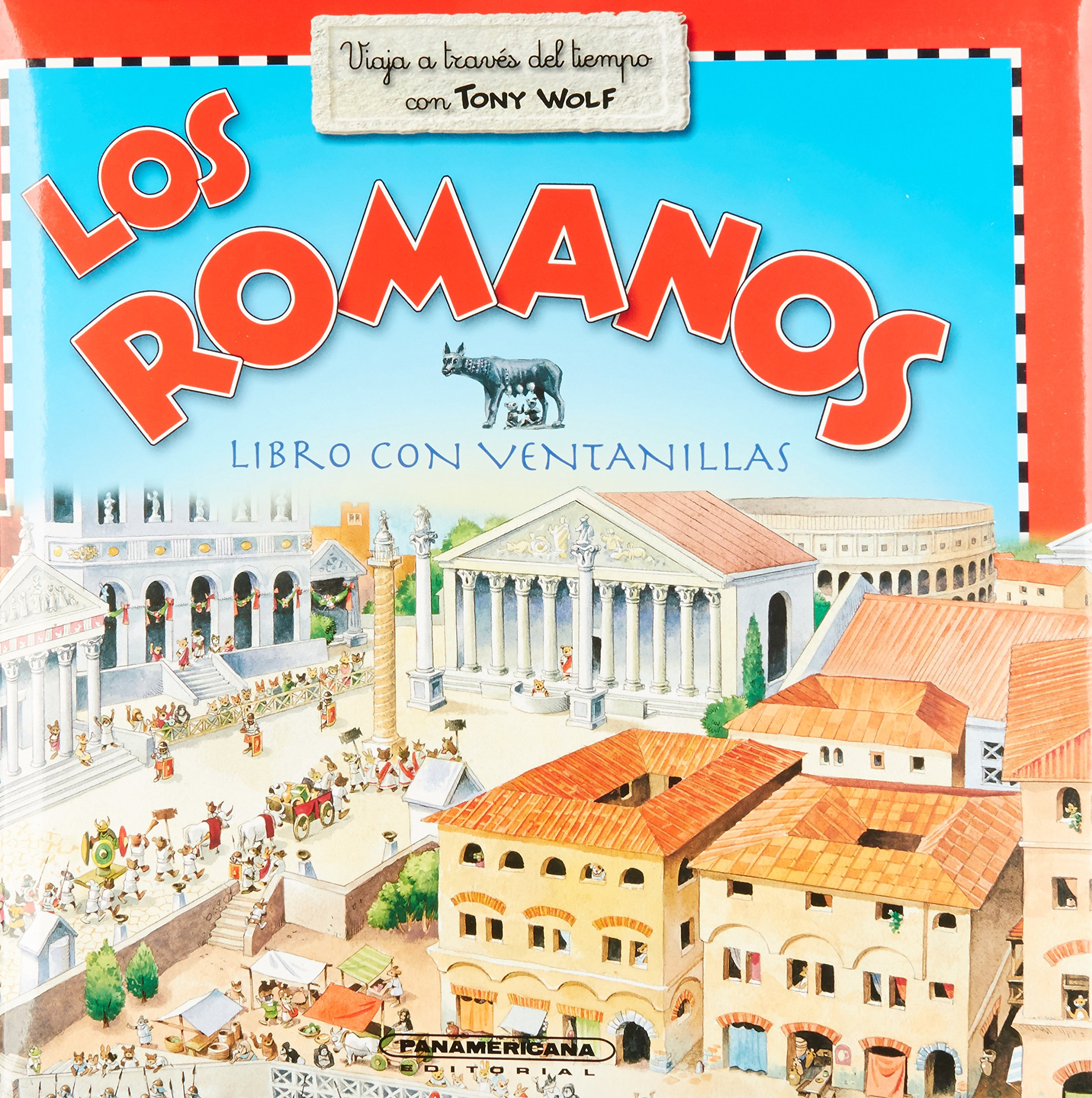 Los romanos / Romans: Con Ventanas / Book With Windows (Spanish Edition): Tony Wolf: 9789583024566: Amazon.com: Books