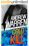 Cold Kill: A Thomas Caine Novella (Caine: Rapid Fire Book 2)