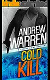 Cold Kill: A Thomas Caine Novella (Caine: Rapid Fire Book 2) (English Edition)