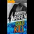 Cold Kill (Caine: Rapid Fire Book 2)