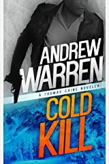 Cold Kill (Caine: Rapid Fire Book 2) Kindle Edition