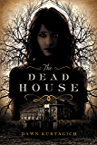 The Dead House
