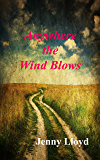 Anywhere the Wind Blows (The Megan Jones trilogy Book 3)