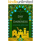A Day of Darkness (Watchers of Outremer Book 3)