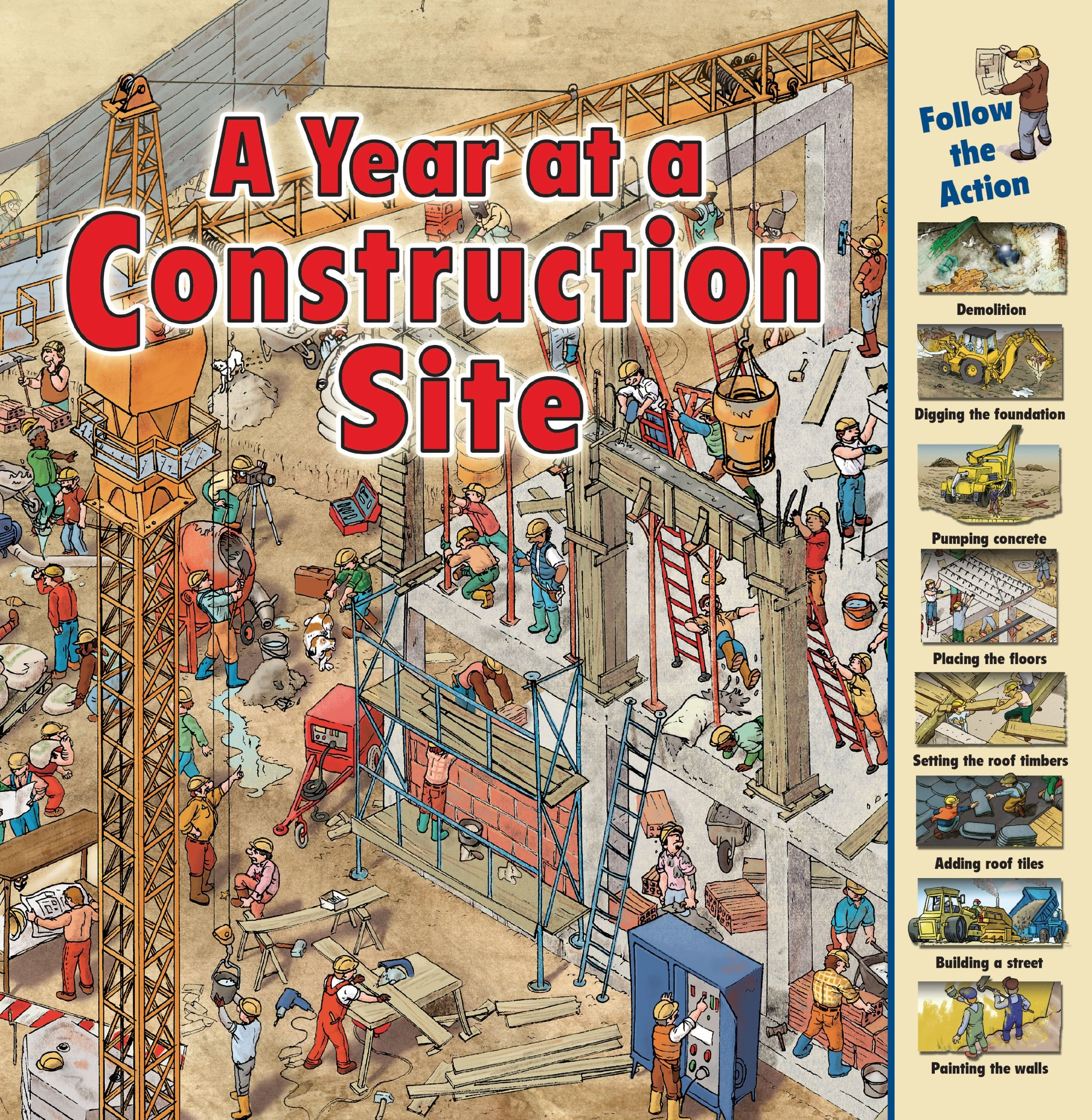 Amazon.com: A Year at a Construction Site (Time Goes By) (9781580137959):  Harris, Nicholas: Books
