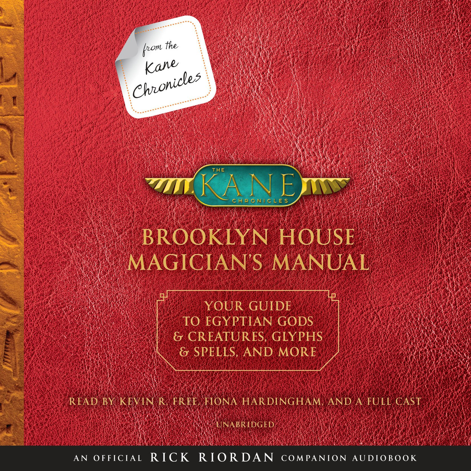 From the Kane Chronicles: Brooklyn House Magician's Manual (An Official Rick Riordan Companion Book): Your Guide to Egyptian Gods & Creatures, Glyphs & Spells, & More PDF Text fb2 book