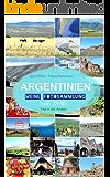 ARGENTINIEN - Meine Fotosammlung: Teil: ZWEI - Trip in die Anden (ARGENTINIEN - Meine Fotobücher 2)