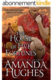 The House of Five Fortunes (Bold Women of the 19th Century Series Book 3) (English Edition)