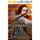 At His Command-Historical Romance Version (Wars of the Roses Brides Book 1)