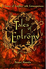 Tales of Entropy: A Game of Conflict and Consequences Kindle Edition