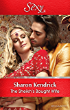 Mills & Boon : The Sheikh's Bought Wife (Wedlocked!)