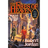 The Fires of Heaven (The Wheel of Time, Book 5) (Wheel of Time, 5)