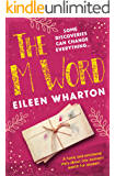 The M Word: a funny and emotional story about one woman's search for answers