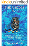 The Rhodes Case (A Markham Sisters Cozy Mystery Novella Book 18)