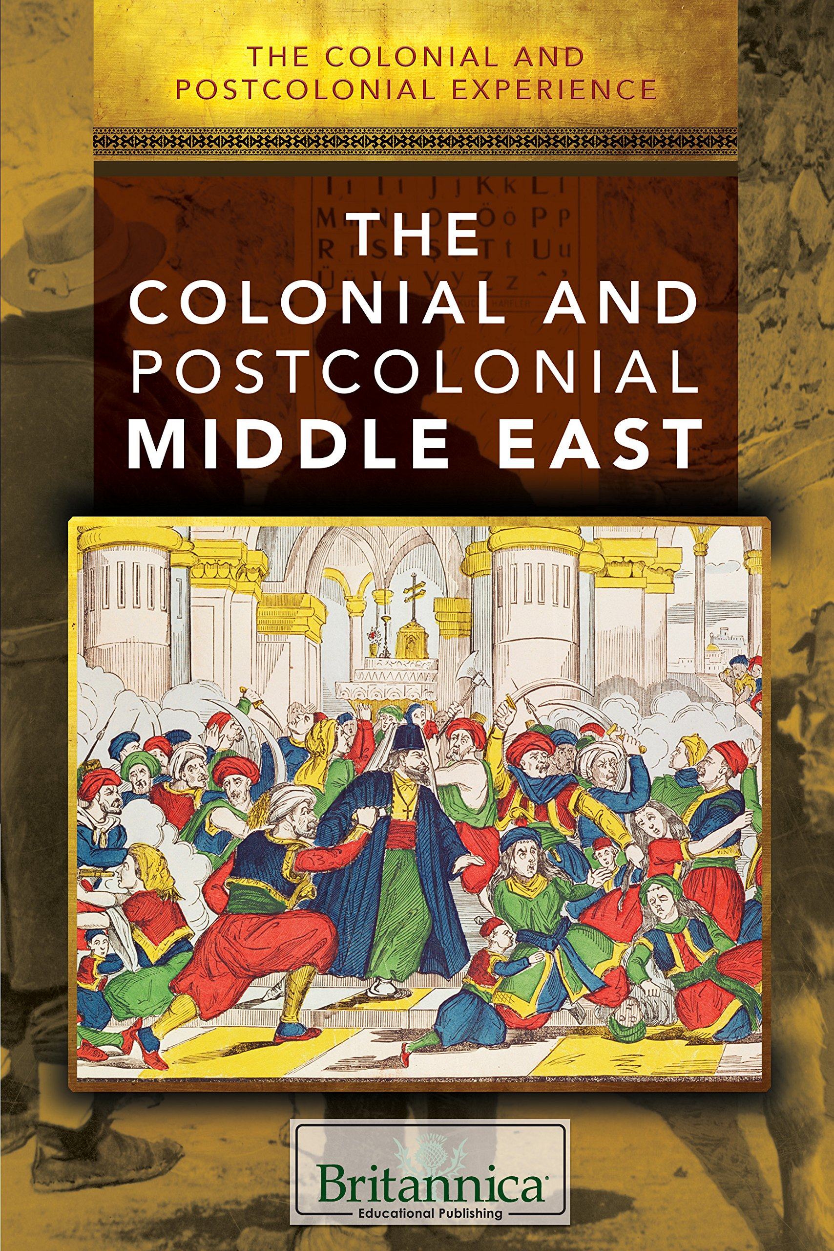 Read Online The Colonial and Postcolonial Middle East (The Colonial and Postcolonial Experience) pdf