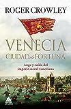 Venecia, Cuidad De Fortuna (Ático Historia)