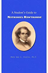 A Student's Guide to Nathaniel Hawthorne (Outstanding American Authors Book 1) Kindle Edition