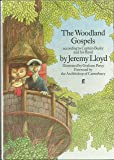 By Jeremy Lloyd The Woodland Gospels According to Captain Beaky and His Band (1st Edition)