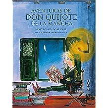 Aventuras de Don Quijote de la Mancha (Literatura Infantil (6-11 Años) - Mi Primer Libro) (Spanish Edition) Jan 29, 2015
