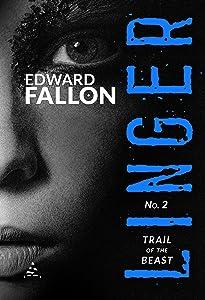 Linger 2: Trail of the Beast (A Linger Thriller)