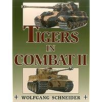 Tigers In Combat Volume 2