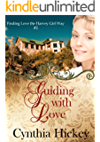 Guiding With Love (Finding Love the Harvey Girl Way Book 2)