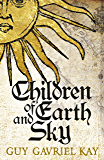 Children of Earth and Sky (English Edition)
