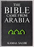 Bible Came Frm Arabia