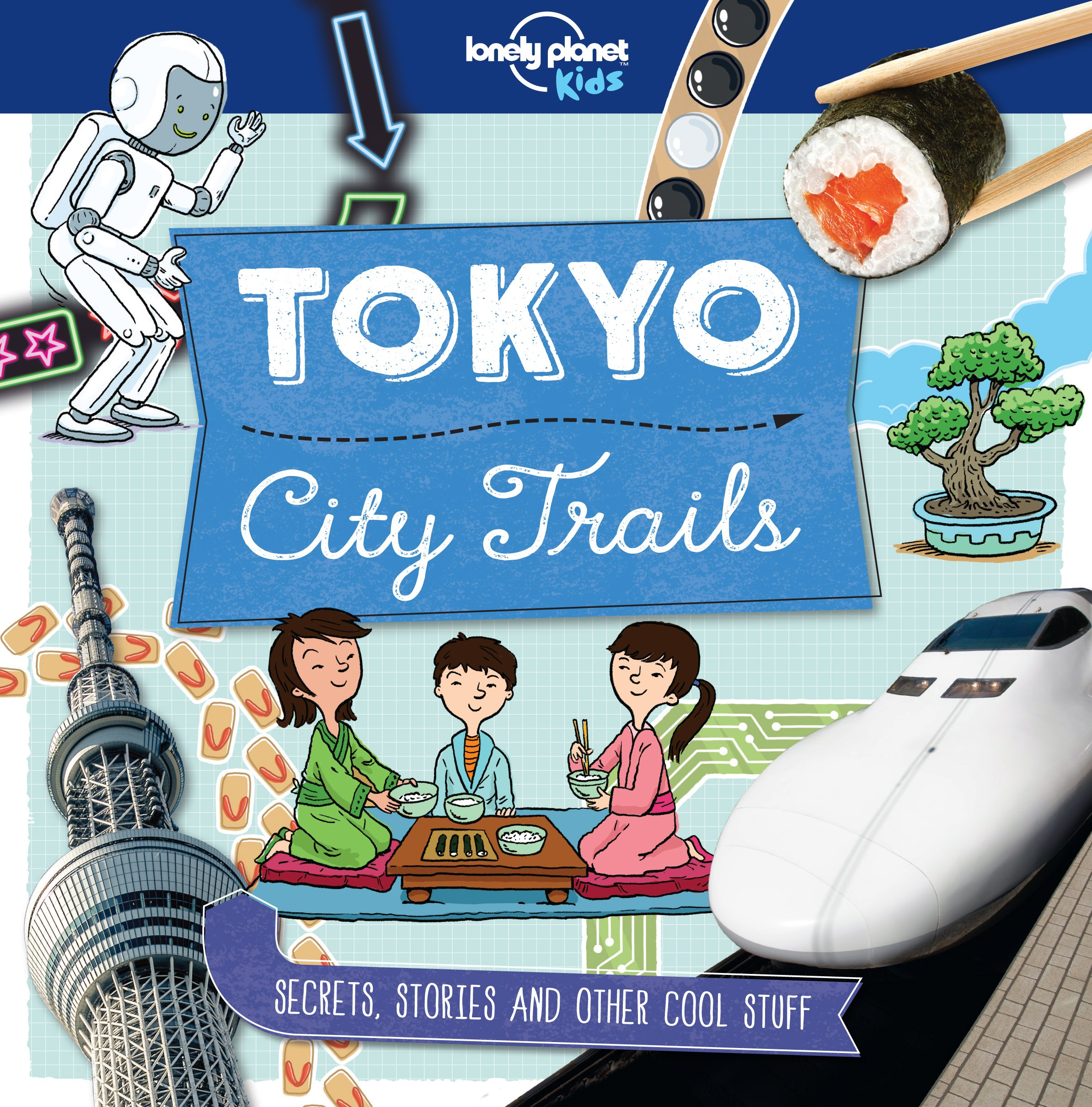 City Trails - Tokyo (Lonely Planet Kids) (English Edition)