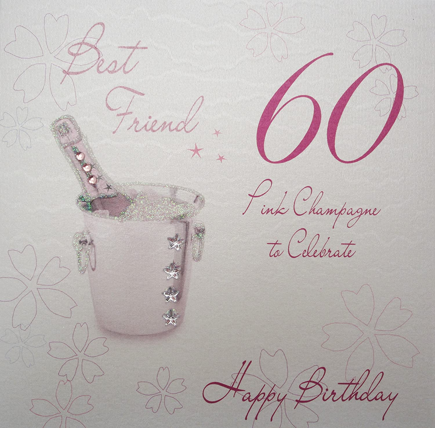 WHITE COTTON CARDS WBA60P-BF Pink Champagne, Best Friend 60 to ...