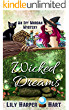 Wicked Dreams (An Ivy Morgan Mystery Book 2)