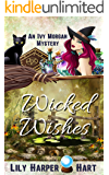 Wicked Wishes (An Ivy Morgan Mystery Book 10)