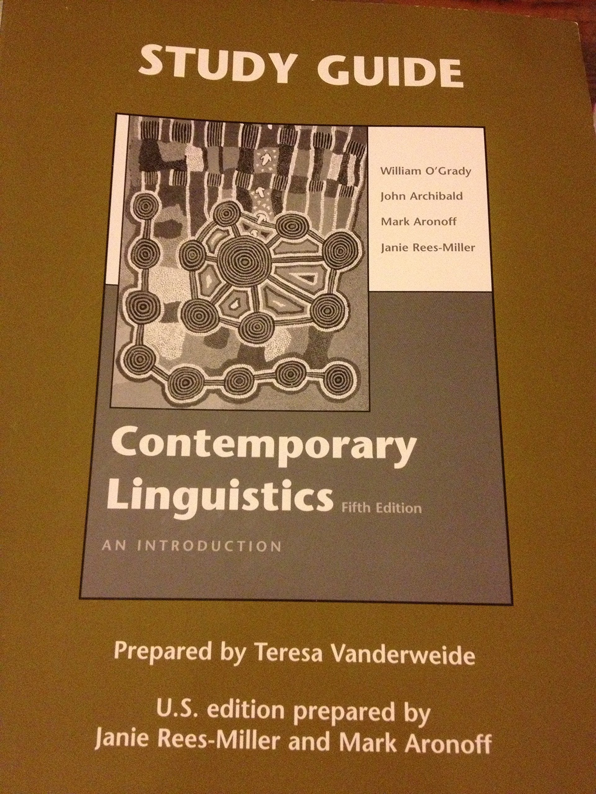 Contemporary Linguistics 5TH EDITION: William O'Grady, John Archibald, Mark  Aronoff, Janie Rees-Miller: Amazon.com: Books