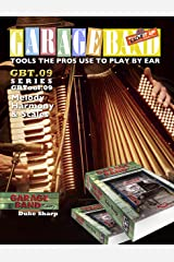 Garage Band Theory – GBTool 09 Melody Harmony Scales & Chords: Music theory for non music majors, livingroom pickers & working musicians who want to think ... Tools the Pro's Use to Play by Ear Book 10) Kindle Edition