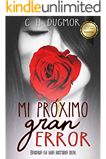 Mi próximo gran error (Spanish Edition)