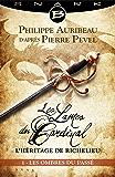 Les Ombres du passé - Épisode 1: Les Lames du Cardinal : L'héritage de Richelieu, T1
