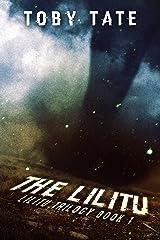 The Lilitu (Lilitu Trilogy Book 1) (The Lilitu Trilogy) Kindle Edition