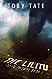 The Lilitu (Lilitu Trilogy Book 1) (The Lilitu Trilogy)