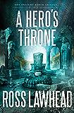 A Hero's Throne (An Ancient Earth)