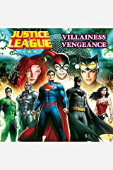 Justice League: Villainess Vengeance Kindle Edition
