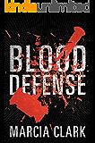 Blood Defense (Samantha Brinkman Book 1)