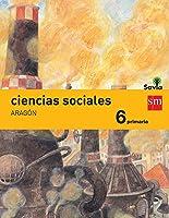 Ciencias Sociales. 6 Primaria. Savia. Aragón -